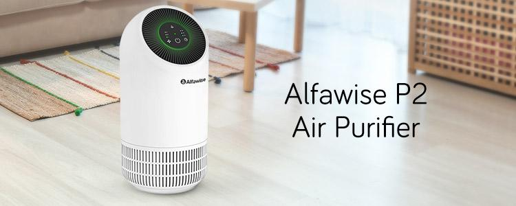Alfawise P2 vs. Alfawise P1: Should You Upgrade to Alfawise P2 HEPA Air Purifier?
