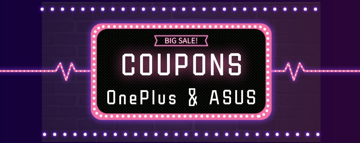 Coupon Station For OnePlus & ASUS Smartphones!!!!!!! The Lowest Price In History, Today Only!