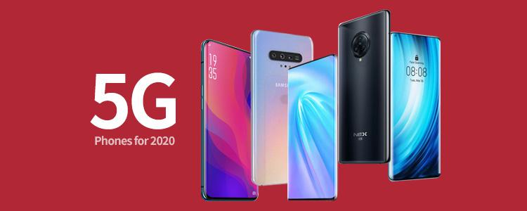 The 5 Most Anticipated Flagship 5G Phones for 2020