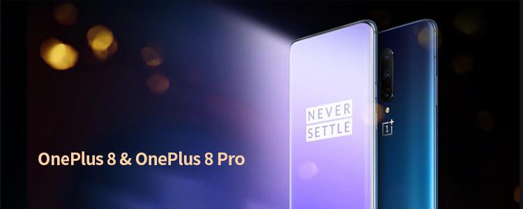 OnePlus 8 & OnePlus 8 Pro Configuration Unveiled: Hole-Punch Display, 120Hz Screen Refresh Rate
