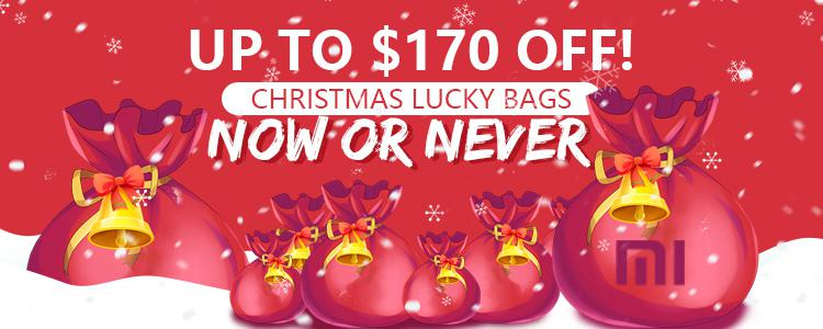 XMAS Lucky Bags Up to $170 OFF!!! Guess Which Xiaomi Smartphone's Inside?