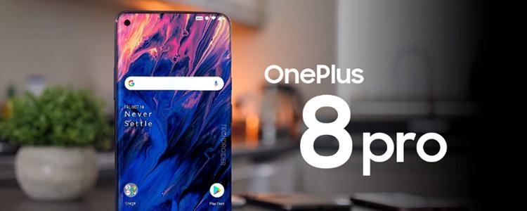 OnePlus 8 Pro Specs Confirmed: Top Screen + Full-band 5G at an Attractive Price