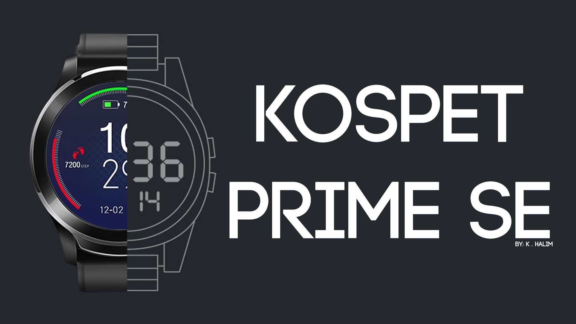 The New Generation of Watches KOSPET Prime SE