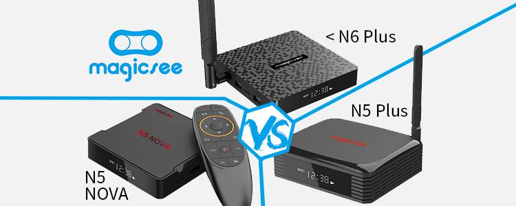 Top 3 Best Cost-effective Magicsee TV Box Under $100: Magicsee N6 Plus, Magicsee N5 Plus, Magicsee N5 NOVA, How to Choose?