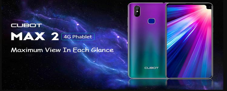 CUBOT MAX 2 SMARTPHONE FEATURE REVIEW – ALL YOU NEED TO KNOW