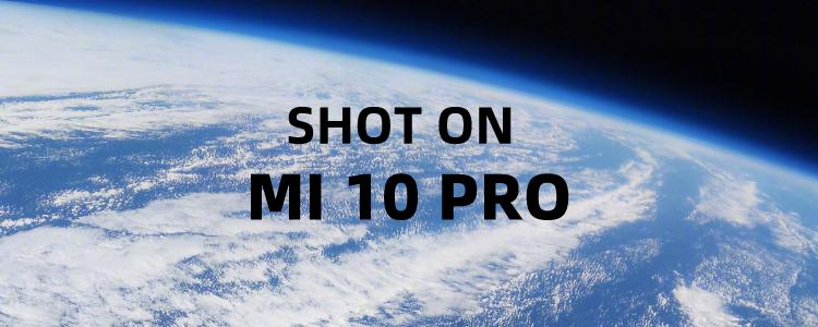 Wallpaper Sharing 丨Pictures Of The Earth Taken By Xiaomi Mi 10 With 108MP Camera In Space.