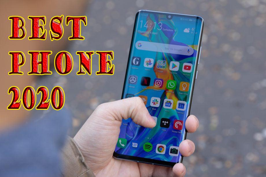 Best phone 2020: The Three best smartphones for you