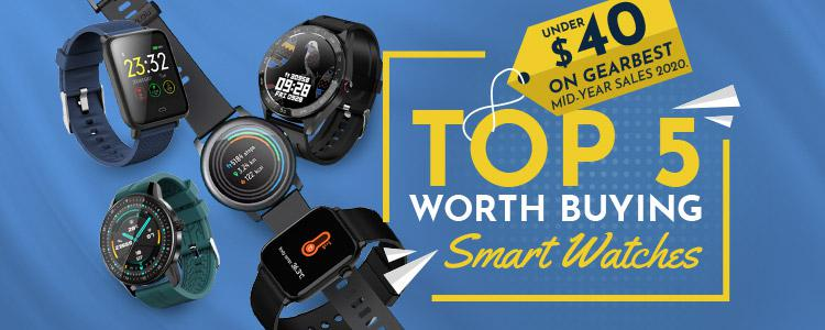 Top 5 Worth Buying Smart Watches Under 40 on Gearbest Mid-Year Sales 2020.