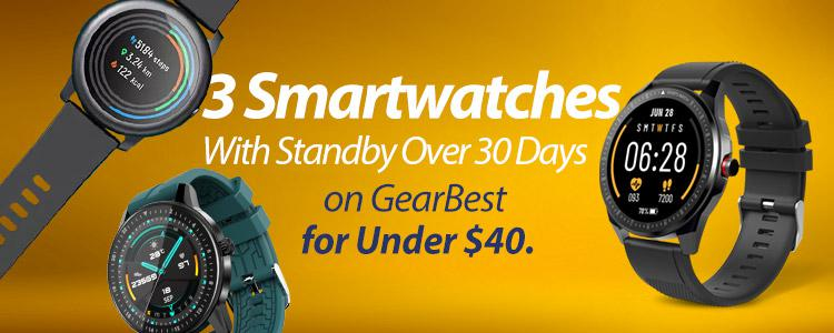 3 Smartwatches With Standby Over 30 Days on GearBest for Under $40.